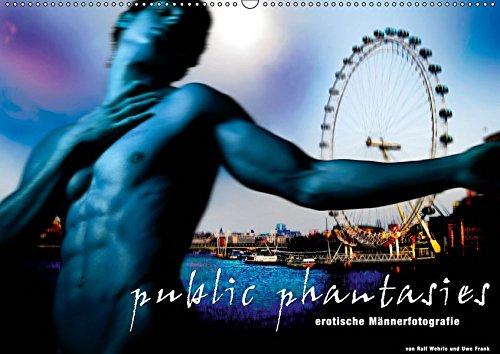 public phantasies - erotische Männerfotografie (Wandkalender 2019 DIN A2 quer): Public Phantasies suggeriert eine neue Bewusstseinsebene, die aus der ... 14 Seiten (CALVENDO Menschen)
