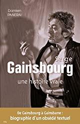 Serge Gainsbourg une histoire vraie