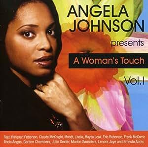 Angela Johnson Presents : A Woman'S Touch /Vol.1