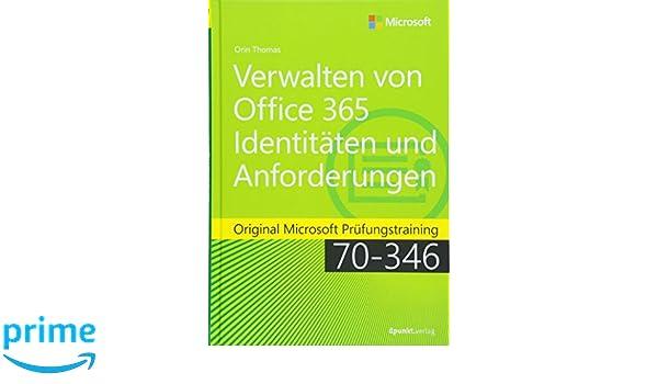 Verwalten von Office 365-Identitäten und -Anforderungen: Original ...