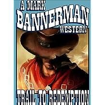 Trail to Redemption