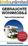 Gebrauchte Wohnmobile: Tipps und Tric...