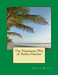 The Numinous Way of Pathei-Mathos