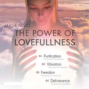 Power of Lovefullness