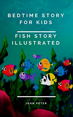 bedtime stories for kids: fish story illustrated (1) (English ...