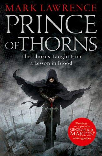 Prince of Thorns (The Broken Empire Book 1) (English Edition) por Mark Lawrence