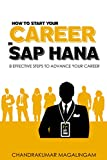 How to Start your Career in SAP HANA: 8 Effective Steps to Advance your Career