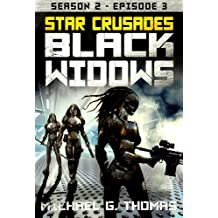 Star Crusades: Black Widows - Season 2: Episode 3
