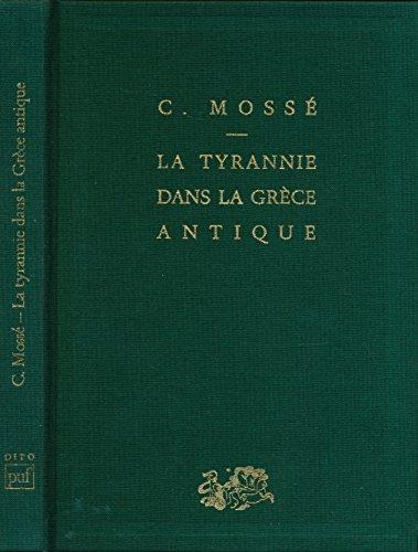 La tyrannie dans la Grèce antique - Collection