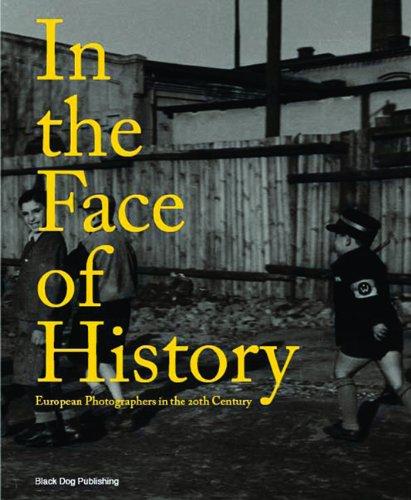 [PDF] Téléchargement gratuit Livres In the Face of History: European Photographers in the Twentieth Century