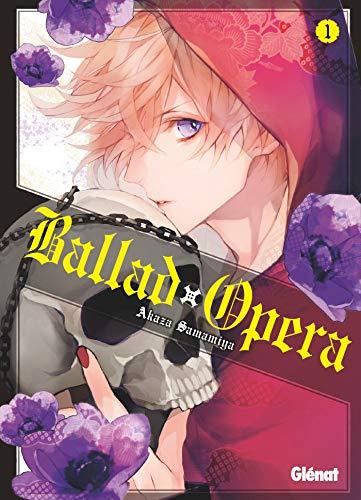 Ballad Opera Edition simple Tome 1