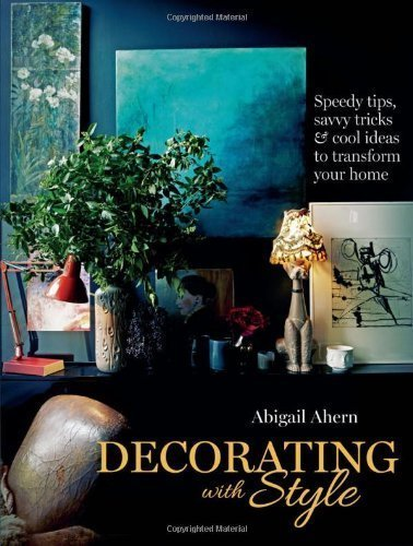 Portada del libro Decorating with Style by Abigail Ahern (2013-03-28)