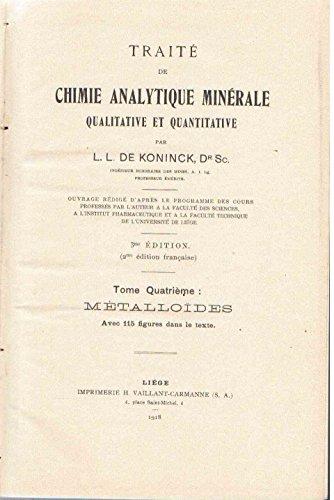 Traité de chimie analytique minérale qualitative et quantitative - Tome 4 seul : Métalloïdes - 3ème édition (2ème édition en français) - avec 115 figures dans le texte