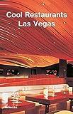Cool Restaurants Las Vegas (Cool Restaurants) - fusion publishing