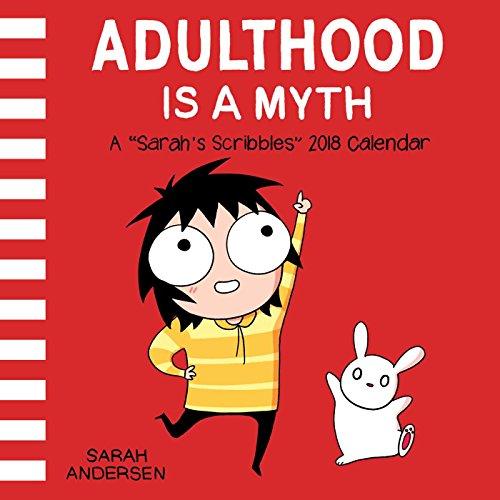 Sarah's Scribbles 2018 Calendar: Adulthood Is a Myth par Sarah Andersen