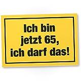 DankeDir! 65 Jahre - Ich darf Das, Kunststoff Schild - Geschenk 65. Geburtstag, Geschenkidee Geburtstagsgeschenk Fünfundsechzigsten, Geburtstagsdeko/Partydeko / Party Zubehör/Geburtstagskarte