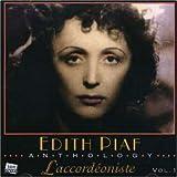 Edith Piaf, L'accordéoniste
