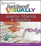 Teach Yourself Visually Jewelry Making & Beading