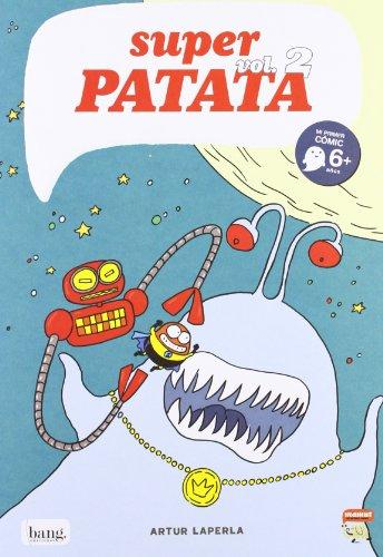 Super Patata 2, Coleccion Mamut 6+ (Bang) por Artur Díaz Martínez