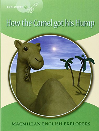 Explorers 3 How the Camel got his Hump