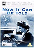 Now It Can Be Told [1944] - IMPERIAL WAR MUSEUM Official Collection [DVD] [UK Import]