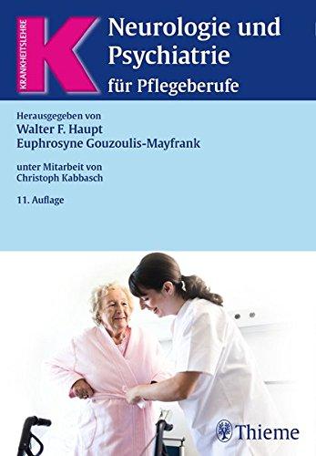 Neurologie und Psychiatrie für Pflegeberufe (Krankheitslehre)