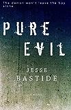 Pure Evil (English Edition)