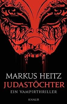 Judastöchter: Ein Vampirthriller (Pakt der Dunkelheit 6)