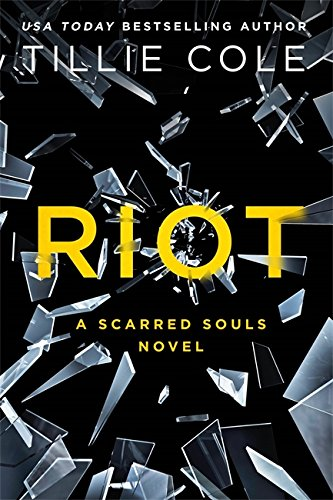 Riot (Scarred Souls)