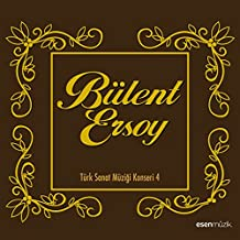 Bülent Ersoy (Türk Sanat Müziği Konseri, Vol. 4)