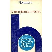 Lettres de mon moulin by Alphonse Daudet (1991-09-01)