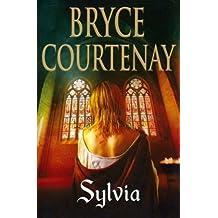 Sylvia by Bryce Courtenay (2008-03-06)