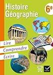 Histoire-G�ographie 6e, Lire, Compren...