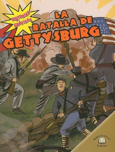 La Batalla De Gettysburg/The Battle of Gettysburg (Historias Graficas/Graphic Histories) por Kerri O'hern