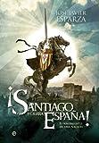 Image de ¡Santiago y cierra, España! (Historia Divulgativa nº 3)