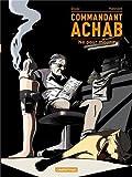 Commandant Achab, Tome 1 - Né pour mourir