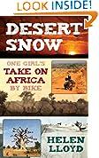 #1: Desert Snow - One Girl's Take On Africa By Bike