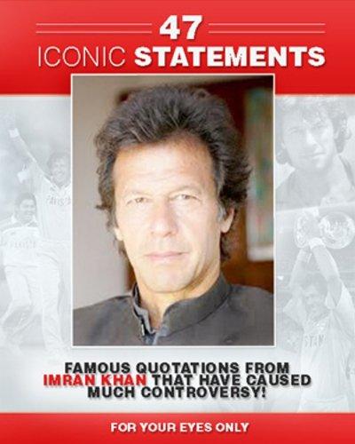 47 Iconic Statements By Imran Khan! (English Edition) por Alex Khan