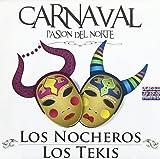 Carnaval-Pasion Del Norte