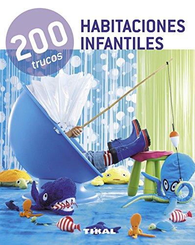 200 trucos en decoración habitaciones infantiles - 9788499281544
