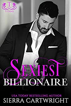 Sexiest Billionaire (Titans) by [Cartwright, Sierra]