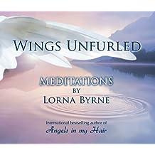 Wings Unfurled by Lorna Byrne (Wings Unfurled)