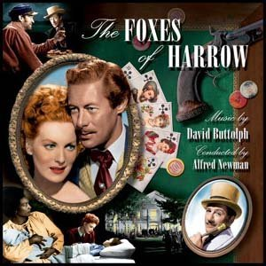THE FOXES OF HARROW [Soundtrack] by Alfred Newman and David Buttolph