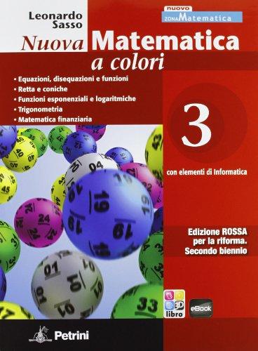 Nuova matematica a colori. Con elementi di informatica. Ediz. rossa. Per il 2° biennio: N.MAT.COL.ROSSA 3
