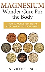 Magnesium - Wonder Cure For the Body (English Edition)