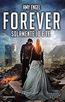 Forever. Solamente io e te (The Ivy Series Vol. 2) di [Engel, Amy]