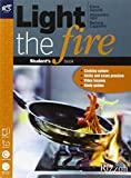 Light the fire. Openbook-Extrakit. Per le Scuole superiori. Con CD-ROM. Con e-book. Con espansione online