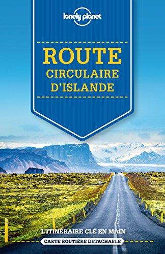 Sur la route - Route circulaire d'Islande - 1ed par Lonely Planet LONELY PLANET