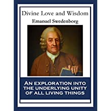 Divine Love and Wisdom: With linked Table of Contents