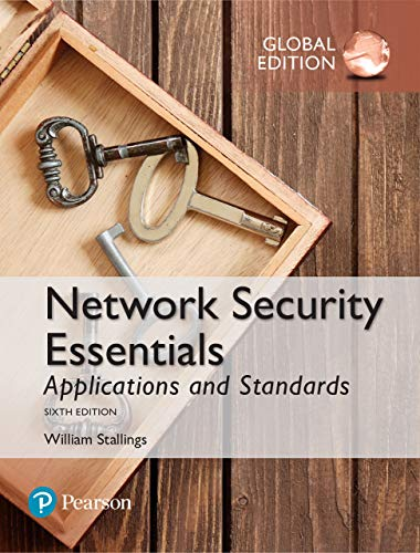 Network Security Essentials: Applications and Standards, Global Edition (English Edition)